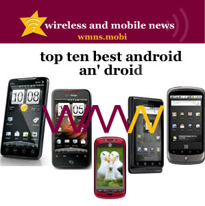Review of Reviews Top Ten Best Android an Droid Phones Now an Later