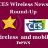 CES news round-up